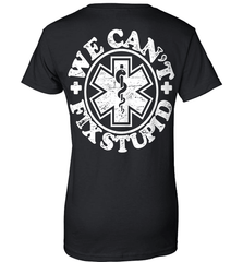 EMT Shirt - We Can't Fix Stupid - Shirt Loft - 9