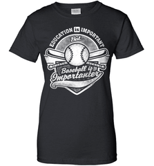 Baseball Mom Shirt - Education Is Important But Baseball Is Importanter - Shirt Loft - 9