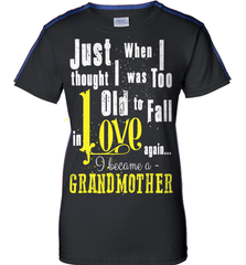Grandma Shirt - Just When I Thought I Was Too Old To Fall In Love Again... I Became A Grandmother - Shirt Loft - 9