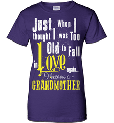Grandma Shirt - Just When I Thought I Was Too Old To Fall In Love Again... I Became A Grandmother - Shirt Loft - 11