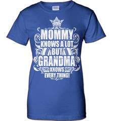 Grandma Shirt - Mommy Knows A Lot But Grandma Knows Everything! - Shirt Loft - 12