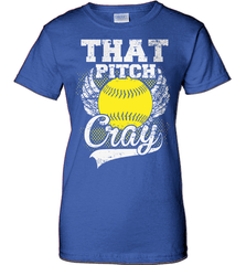 Softball Mom Shirt - That Pitch Cray - Shirt Loft - 12