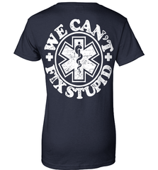 EMT Shirt - We Can't Fix Stupid - Shirt Loft - 10