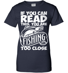 Fishing Shirt - If You Can Read This, You Are Fishing Too Close - Shirt Loft - 10