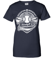 Baseball Mom Shirt - Education Is Important But Baseball Is Importanter - Shirt Loft - 10