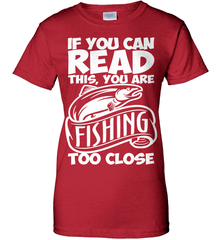 Fishing Shirt - If You Can Read This, You Are Fishing Too Close - Shirt Loft - 11