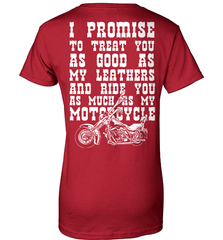 Biker Shirt - I Promise To Treat You As Good As My Leathers And Ride You As Much as My Motorcycle - Shirt Loft - 11