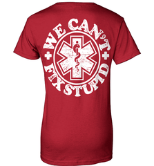 EMT Shirt - We Can't Fix Stupid - Shirt Loft - 11