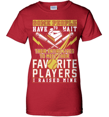 Softball Mom Shirt - Some People Have To Wait Their Entire Lives To Meet Their Favorite Players. I Raised Mine - Shirt Loft - 11