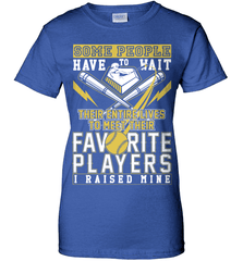 Softball Mom Shirt - Some People Have To Wait Their Entire Lives To Meet Their Favorite Players. I Raised Mine - Shirt Loft - 12
