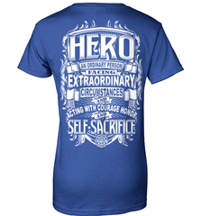 Firefighter Shirt - Hero: An Ordinary Person Facing Extraordinary Circumstances And Acting With Courage, Honor And Self-Sacrifice - Shirt Loft - 12