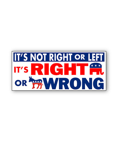 Right or Wrong Bumpersticker Car Magnet