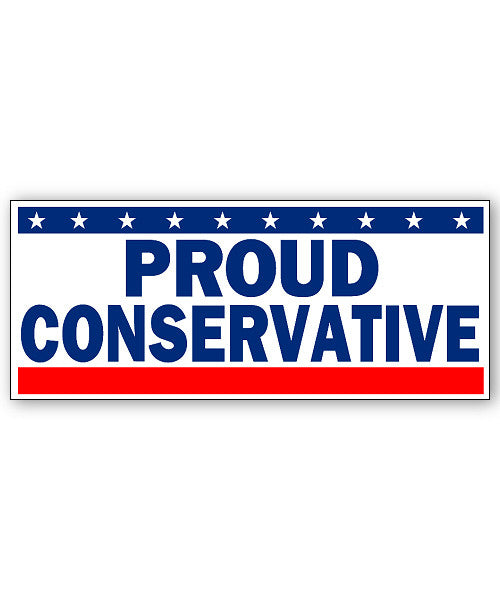 Proud Conservative Sticker