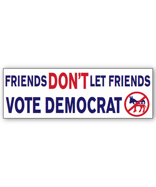 Friends Don't Bumpersticker Car Magnet