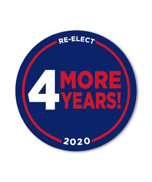 4 More Years! Button