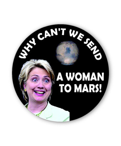 Woman to Mars Button Magnet