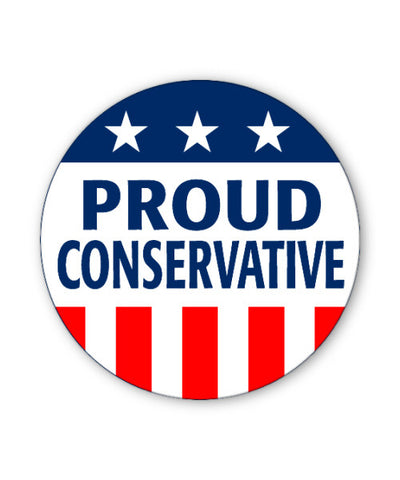 Proud Conservative Button Magnet