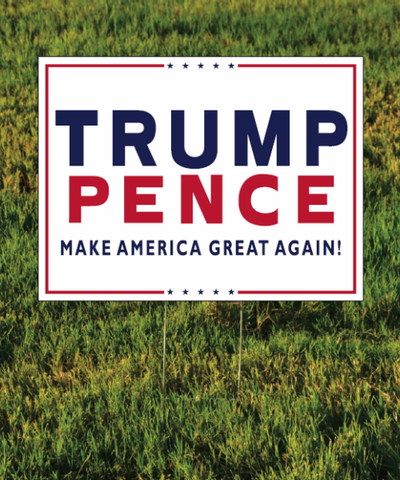 Trump Pence Yard Sign