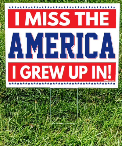 Miss Me Yet Yard Sign