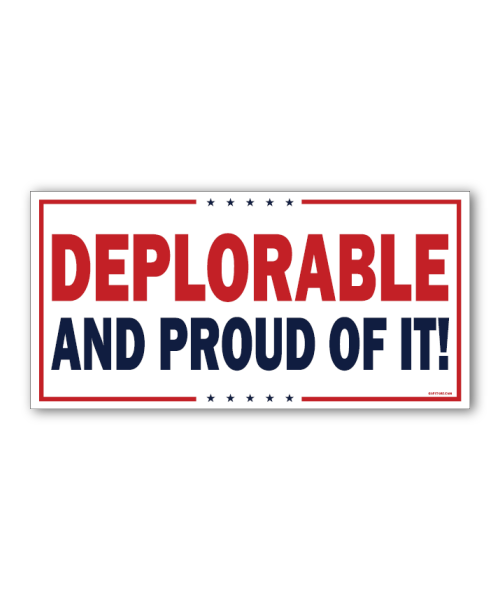 Deplorable and Proud Yard Sign