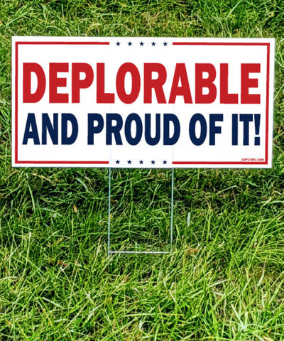 Still Deplorable Yard Sign