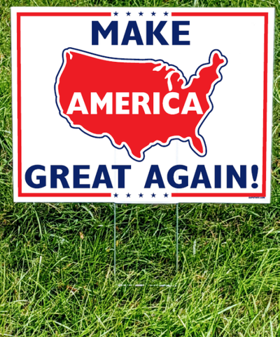 Make America Great Again Yard Sign