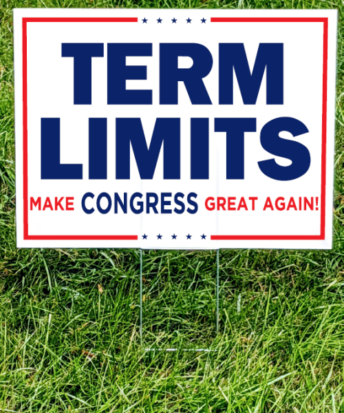 Term Limits Yard Sign