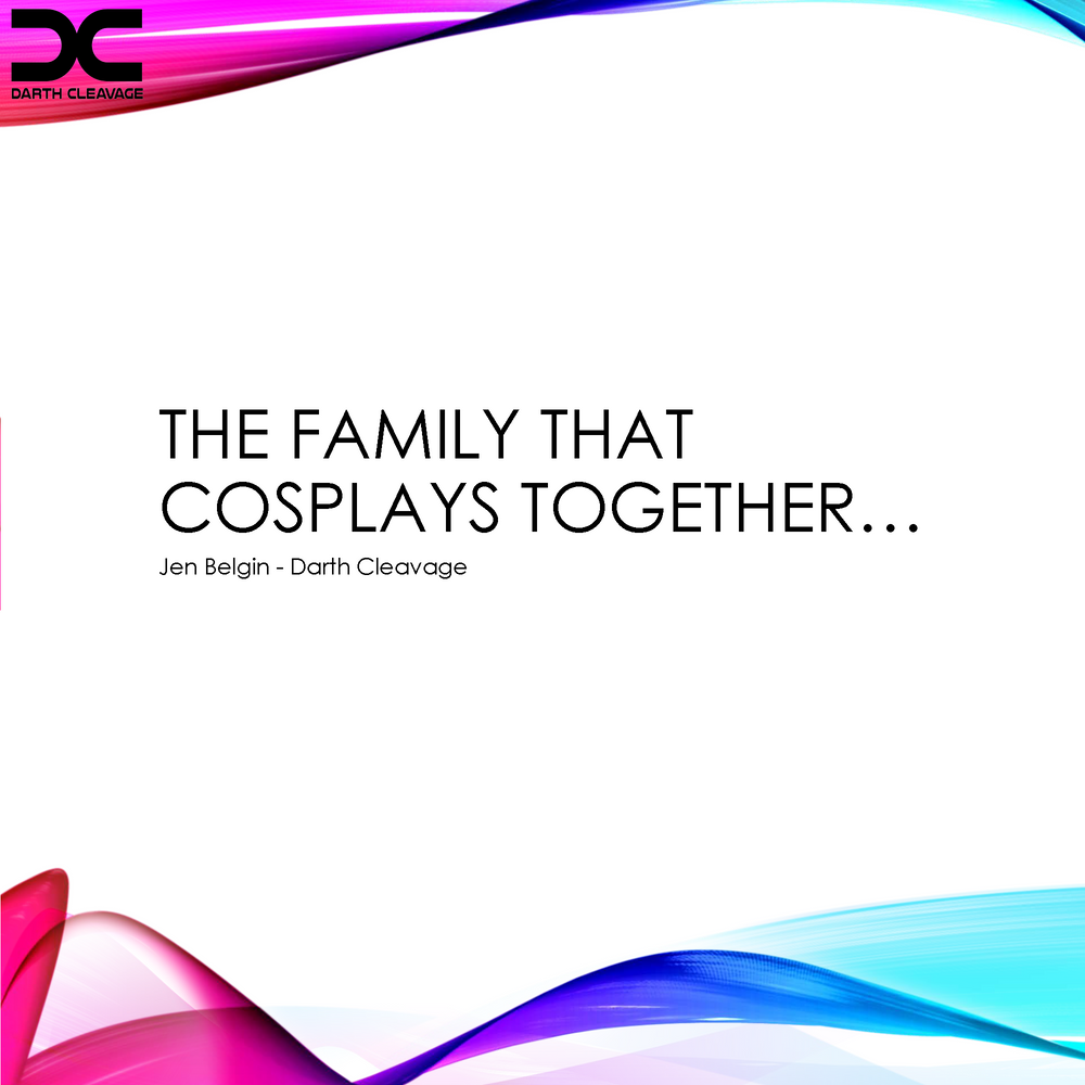 The Family that Cosplays Together... (Interactive PDF)