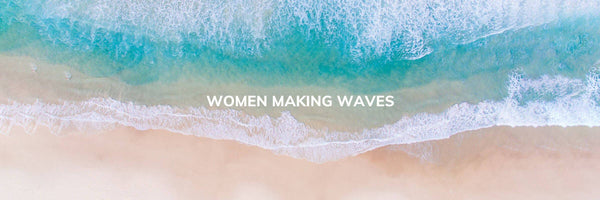 Women Making Waves: Cristina Burnett