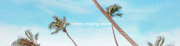 WOMEN MAKING WAVES: ANGELINA LE