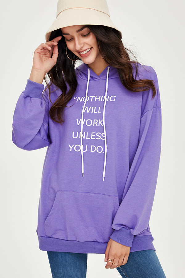 Nothing Will Work Unless You Do Hoodie