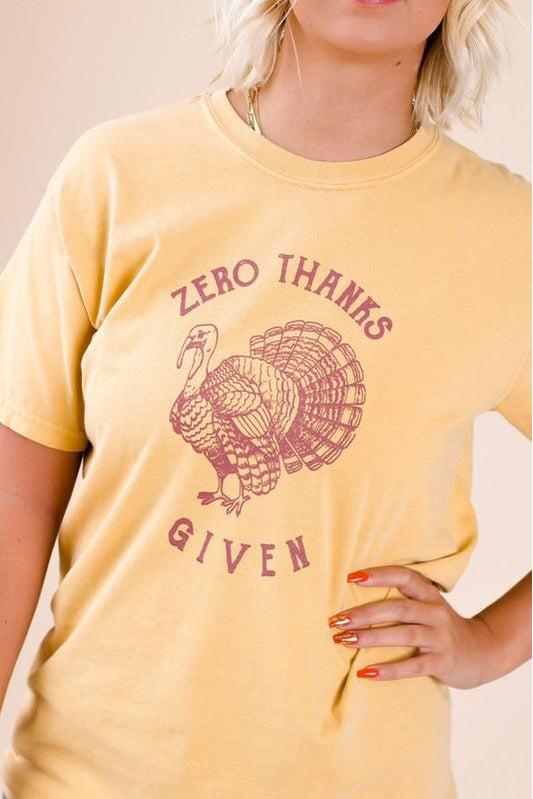 Zero Thanks Given Tee