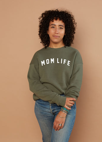 Mom Life - OLIVE SWEATSHIRT