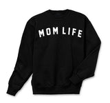 Mom Life - BLACK SWEATSHIRT