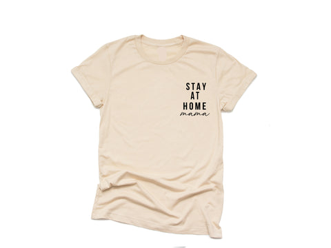 STAY AT HOME - Tan Tee