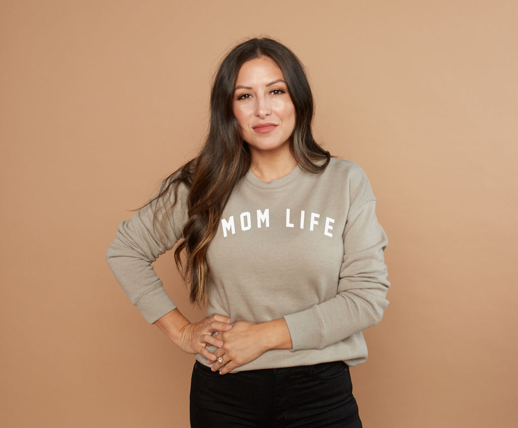 Mom Life - STONE SWEATSHIRT