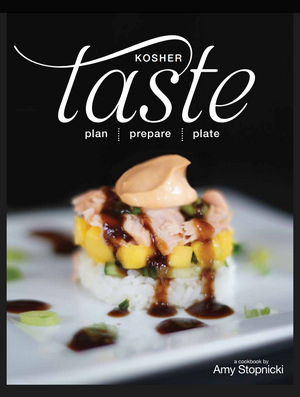 Kosher Taste cookbook by Amy Stopnicki
