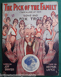 PICK OF THE FAMILY FOX TROT DANCE SONG ANTIQUE GRAPHIC ART SHEET MUSIC 1914 - K-townConsignments