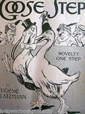 GOOSE STEP EUGENE PLATZMANN FRANK DRIGGS ANTIQUE GRAPHIC ART SHEET MUSIC 1915 - K-townConsignments