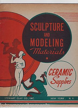 STEWART CLAY Co NEW YORK VINTAGE GRAPHIC ADVERTISING POTTERY SCULPTING CATALOG - K-townConsignments