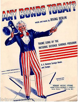 ANY BONDS TODAY? IRVING BERLIN UNCLE SAME NATIONAL DEFENSE WWII SHEET MUSIC 1941 - K-townConsignments