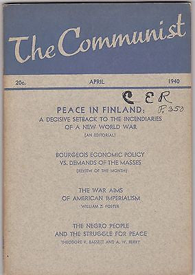THE COMMUNIST AMERICAN IMPERIALISM WWII POLITICAL JOURNAL EARL BROWDER APR 1940 - K-townConsignments