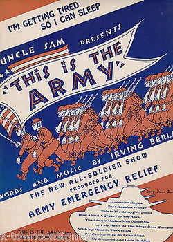 THIS IS THE ARMY IRVING BERLIN WWII MILITARY HOMEFRONT GRAPHIC ART SHEET MUSIC - K-townConsignments