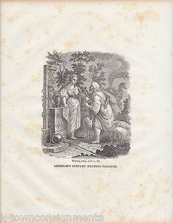 ABRAHAM'S SERVANT WITH REBEKAH ANTIQUE RELIGIOUS BIBLE ENGRAVING PRINT 1834 - K-townConsignments
