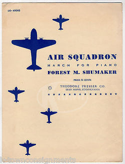 AIR SQUADRON SONG FOREST SHUMAKER VINTAGE WWII MARCH FOR PIANO SHEET MUSIC 1949 - K-townConsignments