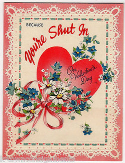 Shut In On Velentine's Day Vintage Heart Graphic Art Elder Care Greetings Card - K-townConsignments