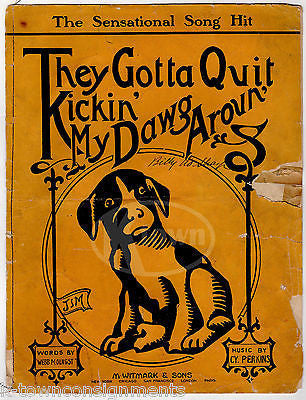 THEY GOTTA QUIT KICKIN' MY DAWG AROUND ANTIQUE GRAPHIC ART SHEET MUSIC 1911 - K-townConsignments