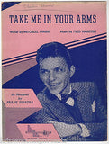 FRANK SINATRA TAKE ME IN YOUR ARMS VINTAGE GRAPHIC SHEET MUSIC & LYRICS - K-townConsignments