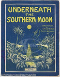 UNDERNEATH THE SOUTHERN MOON ANTIQUE GRAPHIC ILLUSTRATED BIG BAND SHEET MUSIC - K-townConsignments