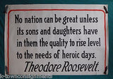 THEODORE ROOSEVELT AMERICANA GREAT NATION HEROISM QUOTE WWI HOMEFRONT POSTER - K-townConsignments